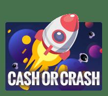 เกมจรวดวัดใจ CASH OR CRASH